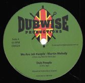 Martin Melody - We Are Jah People / Mike Turner - Can't Stop The Vibes (Dubwise) 12""